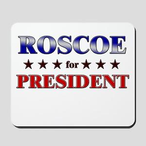 ROSCOE for president Mousepad