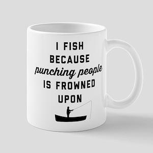 I Fish Because Punching People I 11 oz Ceramic Mug