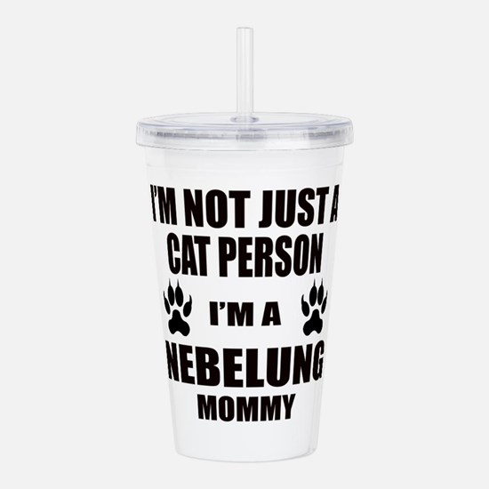 I'm a Nebelung Mommy Acrylic Double-wall Tumbler