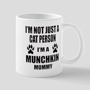I'm a Munchkin Mommy Mug