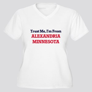 Trust Me, I'm from Alexandria Mi Plus Size T-Shirt