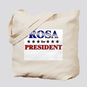 ROSA for president Tote Bag