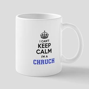 I can't keep calm Im CHRUCH Mugs