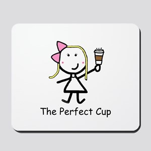 Coffee - Perfect Cup Mousepad