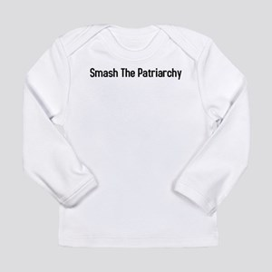 Smash the Patriarchy Long Sleeve T-Shirt