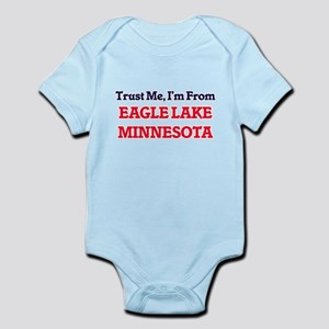 Trust Me, I'm from Eagle Lake Minnesota Body Suit