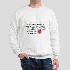 A BALANCED IET IS COFFEE IN ONE HAND, D Sweatshirt