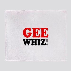 GEE WHIZ! Throw Blanket