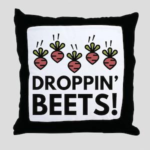 Droppin' Beets! Throw Pillow