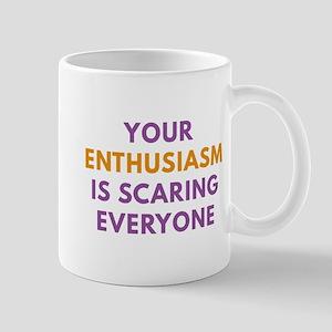 Your Enthusiasm Mug
