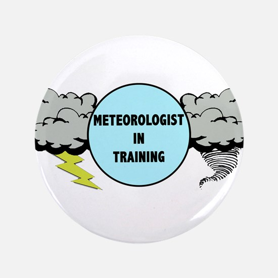 Meteorologist in Training Button