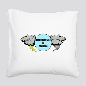 Meteorologist in Training Square Canvas Pillow