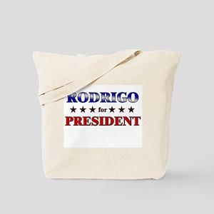 RODRIGO for president Tote Bag