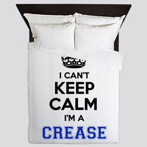 I can't keep calm Im CREASE Queen Duvet