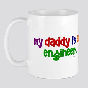 My Daddy Is An Engineer (PRIMARY) Mug