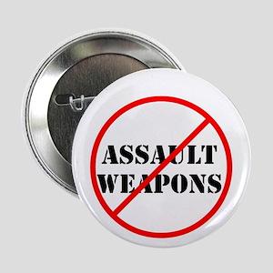 """No assault weapons, gun control 2.25"""" Button"""