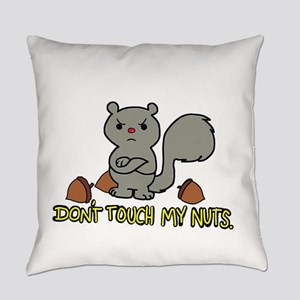 Don't Touch My Nuts Everyday Pillow
