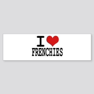 I love Frenchies Bumper Sticker