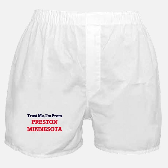 Trust Me, I'm from Preston Minnesota Boxer Shorts