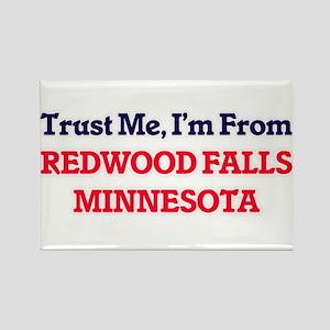 Trust Me, I'm from Redwood Falls Minnesota Magnets