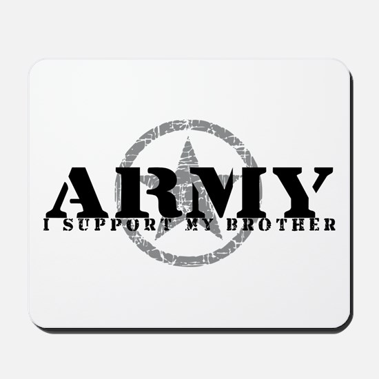Army - I Support My Brother Mousepad