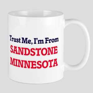 Trust Me, I'm from Sandstone Minnesota Mugs