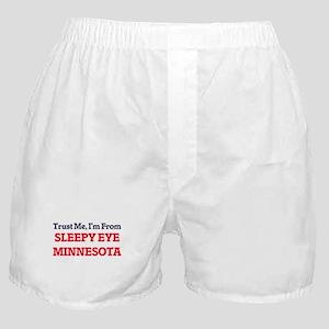Trust Me, I'm from Sleepy Eye Minneso Boxer Shorts