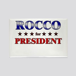 ROCCO for president Rectangle Magnet