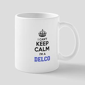 I can't keep calm Im DELCO Mugs