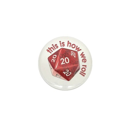 How We Roll (20's) Mini Button (10 pack)