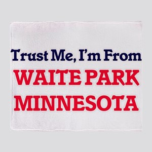 Trust Me, I'm from Waite Park Minnes Throw Blanket