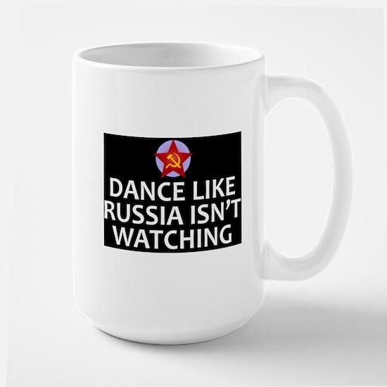 Dance Like Russia Isn't Watching Mugs