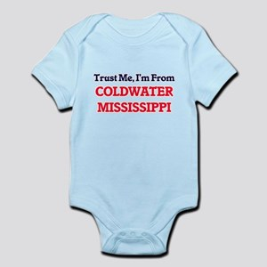 Trust Me, I'm from Coldwater Mississippi Body Suit
