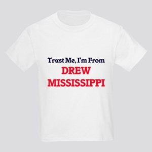 Trust Me, I'm from Drew Mississippi T-Shirt