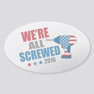 Screwed 2016 Sticker (Oval)