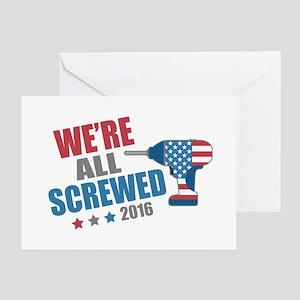 Screwed 2016 Greeting Card