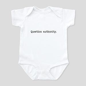Question Authority Infant Bodysuit