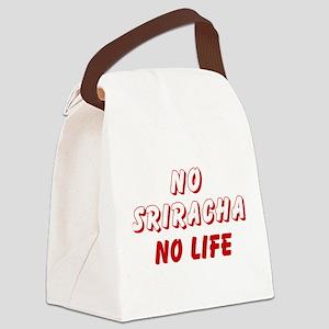 NO SRIRACHA NO LIFE Canvas Lunch Bag