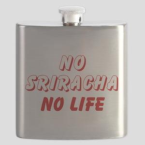 NO SRIRACHA NO LIFE Flask