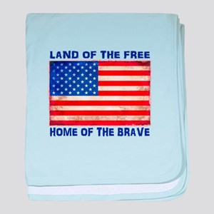 AMERICAN FLAG LAND OF FREE HOME OF BR baby blanket