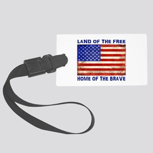 AMERICAN FLAG LAND OF FREE HOME Large Luggage Tag