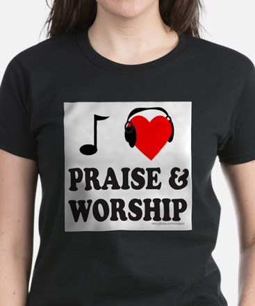 I HEART PRAISE & WORSHIP T-Shirt