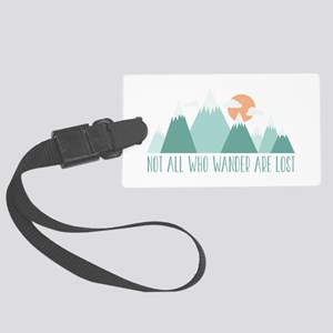 All Who Wander Luggage Tag