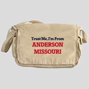 Trust Me, I'm from Anderson Missouri Messenger Bag