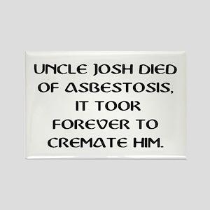 UNCLE JOSH ASBESTOSIS Magnets