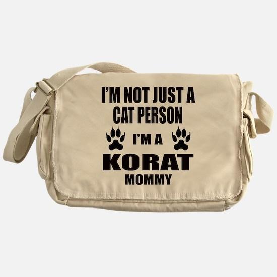 I'm a Korat Mommy Messenger Bag