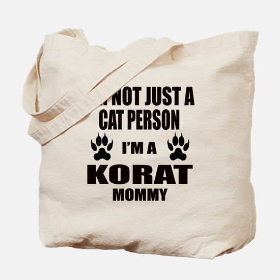 I'm a Korat Mommy Tote Bag