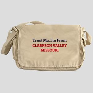 Trust Me, I'm from Clarkson Valley M Messenger Bag