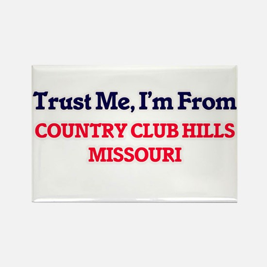 Trust Me, I'm from Country Club Hills Miss Magnets