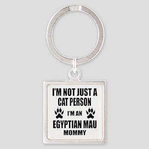 I'm an Egyptian Mau Mommy Square Keychain